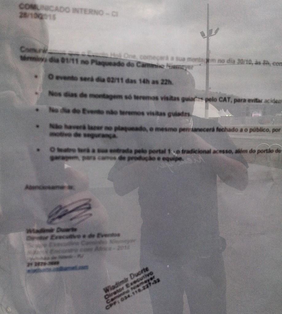 """Comunicado do administrador do espaço proibindo o acesso do público """"por questões de segurança"""". Foto: Formiga."""