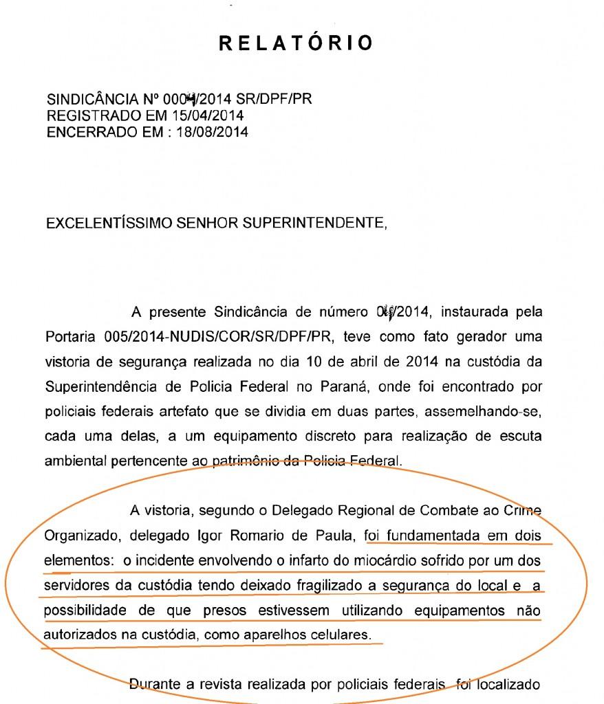 Detalhe do relatório do DPF Moscardi sobre a motivação da revista feita na cela 5 da Custória da SR/DPF/PR