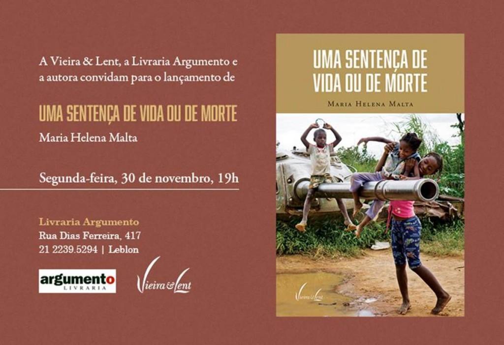 """""""Uma sentença de vida ou de morte """". de Maria Helena Malta, lançamento nesta segunda-feira (30/11), às 19Hs"""
