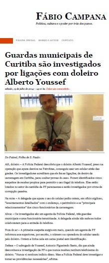Coluna de Fabio Campana, em Cuiritiba, republica nota do Painel da Folha sobre a descoberta do celular na cela de Youssef em julho de 2014