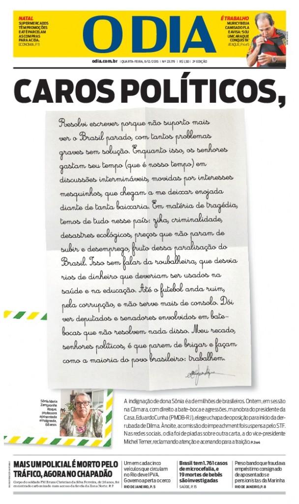 Reprodução da 1ª página de O DIA desta quarta-feira (09/12) com a carta indignada da professora aposentada Sonia Maria Zampronha Roque.