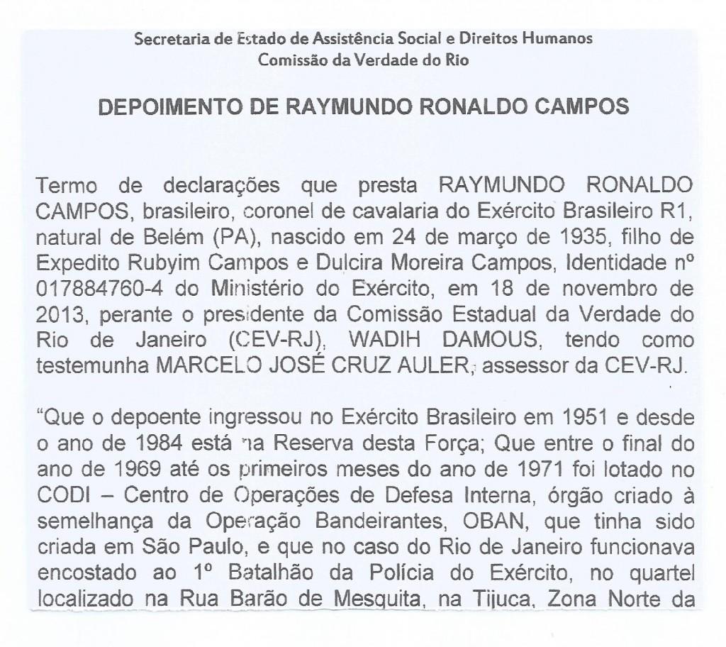 """No dia 18 de novembro de 2013, o coronel Raimundo Ronaldo confessou o """"teatrinho"""" do sequestro"""