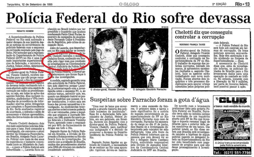 A ação da equipe do delegado Onézimo Sousa foi saudada pelos jornais do Rio, com o Globo de 12 de setembro de 1995 - reprodução