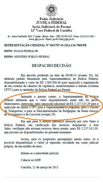 Despacho o juiz Sérgio Moro,, em março de 2015, negando-se a repassar mais R$ 2 milhões à PF-PR.