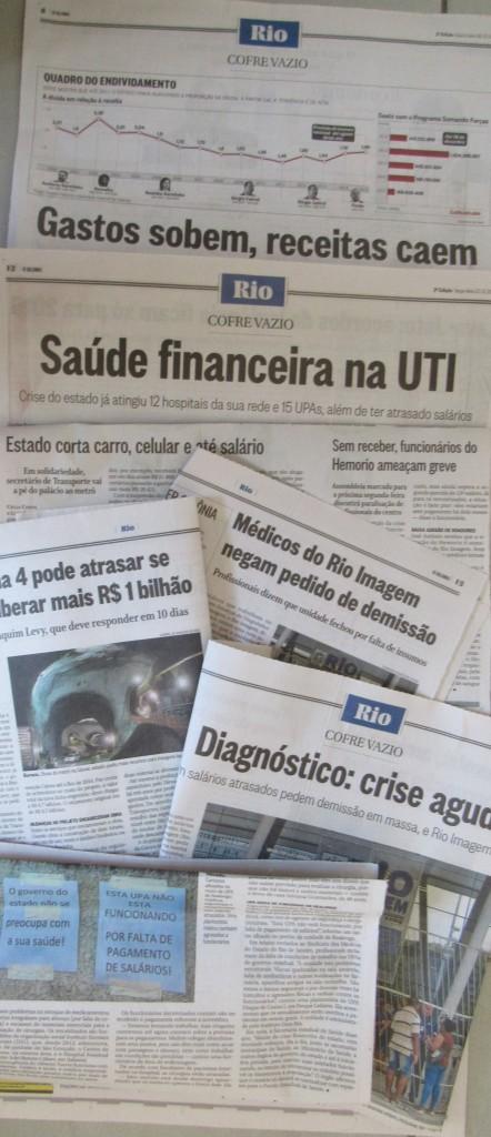 Manchetes do próprio O Globo revelam a crise financeira que atinge cariocas e fluminenses de uma maneira em geral.