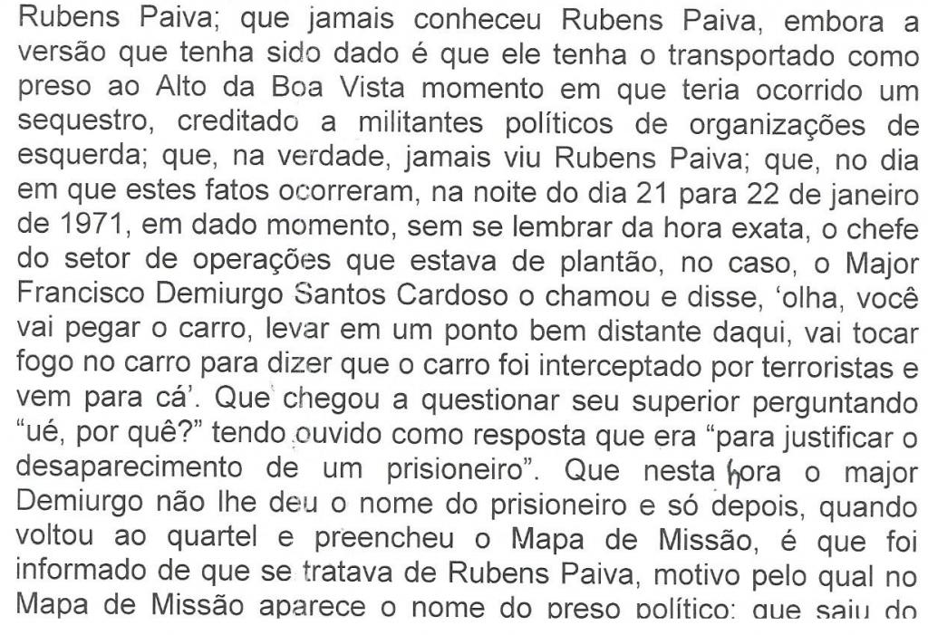 """No depoimento ele confirmou que não conheceu Rubens Paiva e montou a farsa do """"sequestro"""" com os irmãos Ochsendorf , a mando do major Demiurgo"""