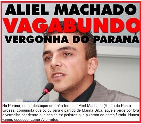 Aliel Machado: perseguição imediatada dos intolerantes paranaenses, com um jovem político que votou com a sua consciência e não quis juntar-se aos processados e investigados.
