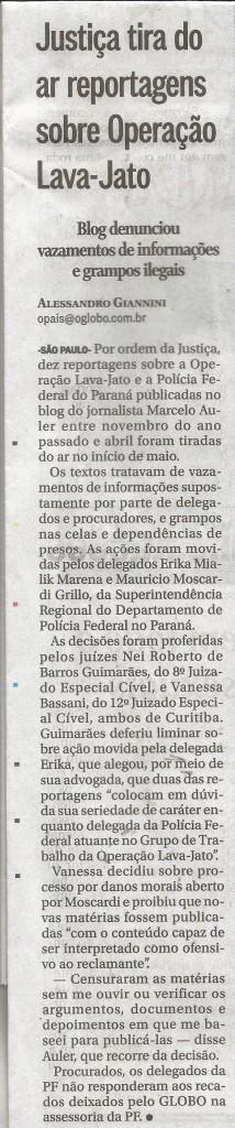 Reportagem do jornal O Globo, sábado, 28 de maio de 2016.