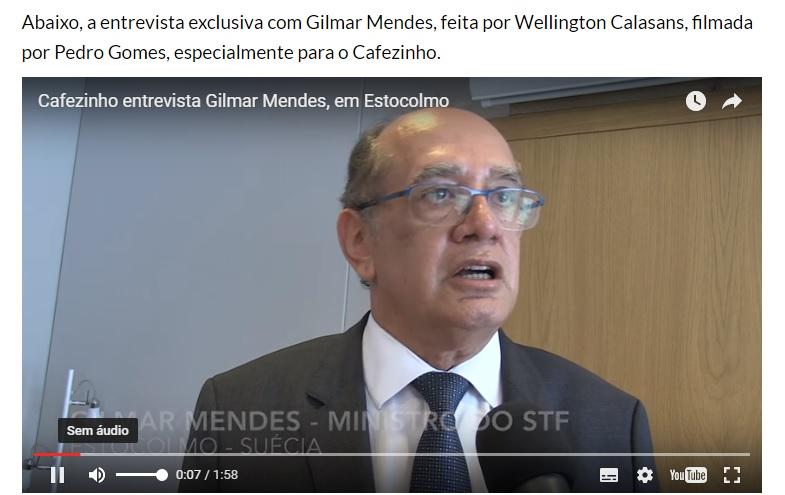 Gilmar Mendes na entrevista que deu ao repórter  na Suécia, para o blog Cafezinho.