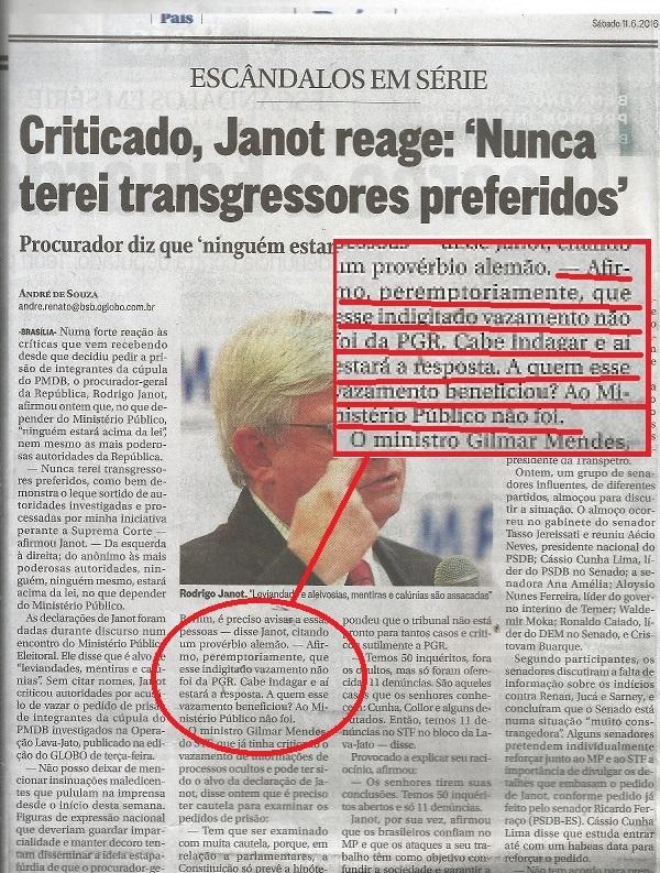 """O próprio Janot questiona: """"a quem esse vazamento interessa?"""""""