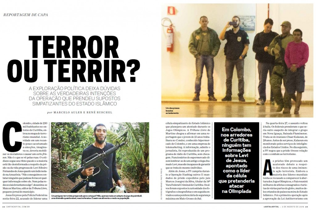 """""""Terror ou Terrir?"""" questiona CartaCapital na sua edição n° 912."""