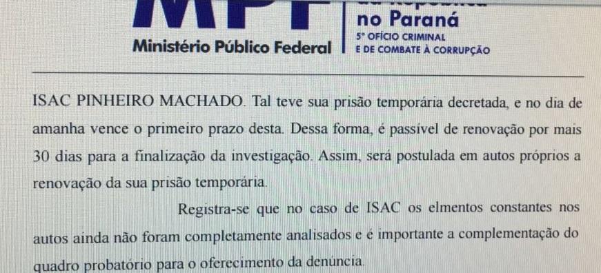 Mesmo sem aue a polícia tenha encontrado nada contra Isaac,  o 16º envolvido a ser preso, o MPF pediu a prorrogação de sua temporária enquanto continuam as investigações. Seria a prisão para averiguação que a Constituição derrubou?