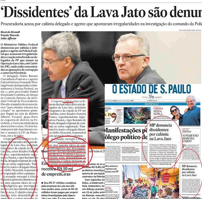 """No vazamento da denúncia para o Estadão as acusações de que Fanton e Werlang, em """"conluio"""" estariam tentando desestabilizar a Operação Lava Jato. Na realidade, algumas irregularidades que apontaram acabaram se confirmando. Quem caluniou quem?"""