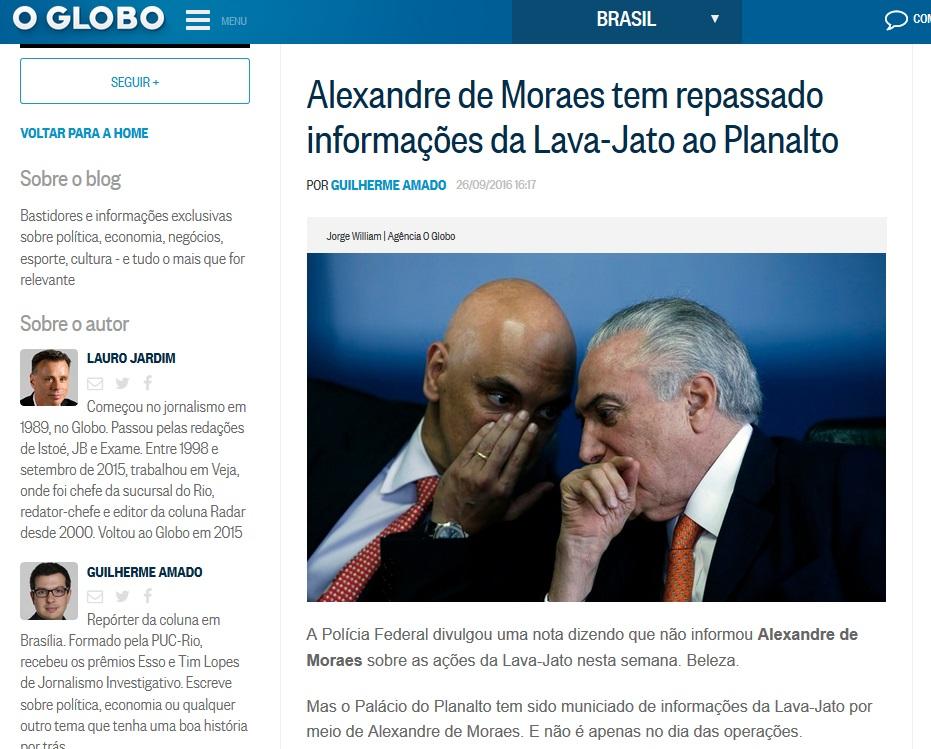 Segundo Guilherme Amado, Moraes leva informações ao presidente sobre a Lava Jato. Alguém é capaz de duvidar?